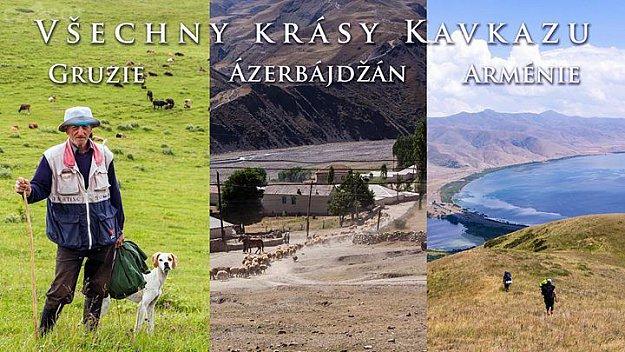 Všechny krásy Kavkazu: Gruzie, Ázerbájdžán, Arménie (Pardubice)