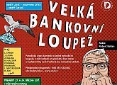 Velká bankovní loupež