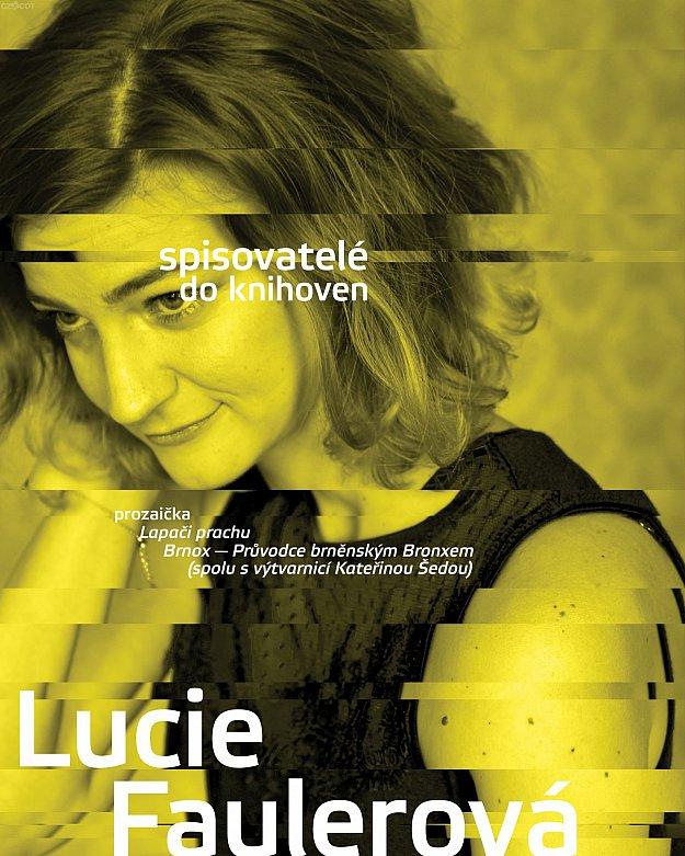 Spisovatelé do knihoven - Lucie Faulerová