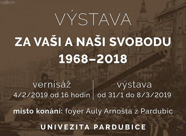 Výstava Za vaši a naši svobodu 1968 - 2018