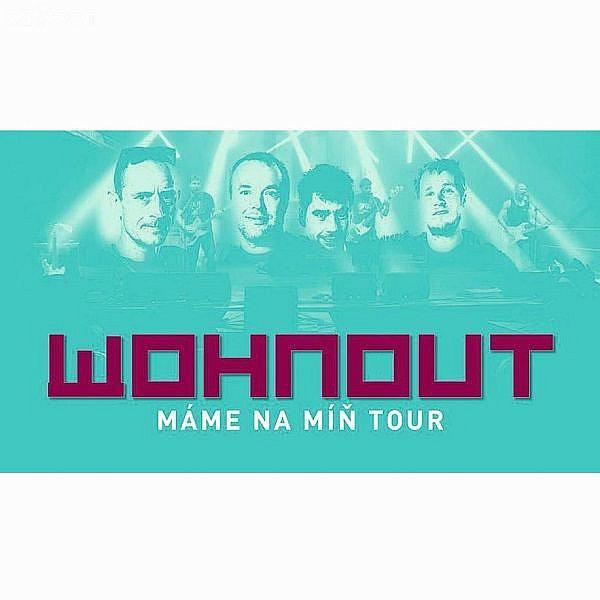 Wohnout - Máme na míň Tour