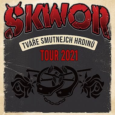 Škwor - Tváře smutnejch hrdinů Tour