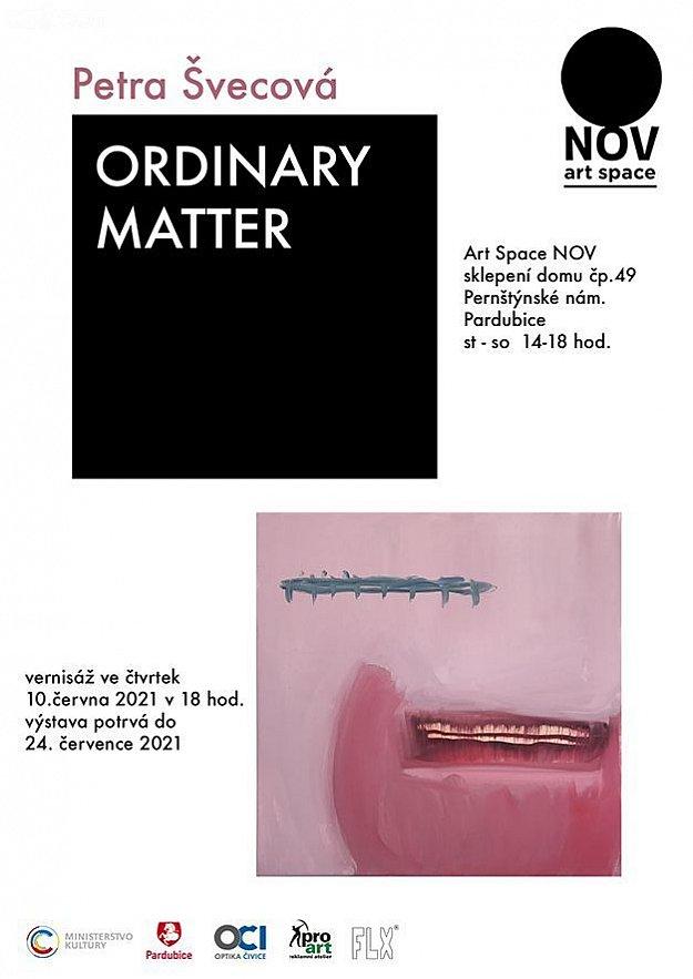 Petra Švecová - Ordinary Matter