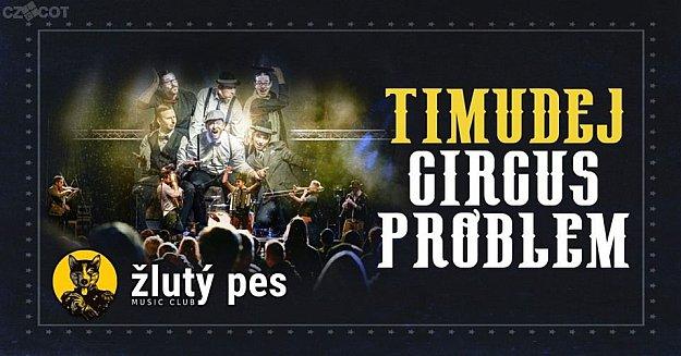 Timudej + Circus Problem
